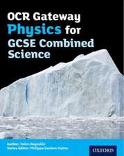 OCR Gateway Physics for GCSE Combined Science Student Book