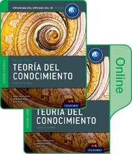 IB Teoría del Conocimiento Libro del Alumno conjunto libro impreso y digital en línea: Programa del Diploma del IB Oxford