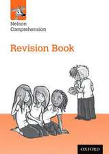 Nelson Comprehension: Year 6/Primary 7: Revision Book
