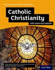 GCSE Religious Studies for Edexcel A: Catholic Christianity with Islam and Judaism Student Book