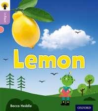 Oxford Reading Tree inFact: Oxford Level 1+: Lemon