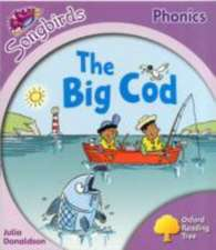 Oxford Reading Tree: Level 1+: More Songbirds Phonics: The Big Cod