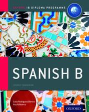IB Spanish B Course Book: Oxford IB Diploma Programme