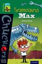 Oxford Reading Tree TreeTops Chucklers: Level 12: Tyrannosaurus Max
