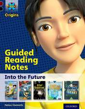 Project X Origins: Dark Red+ Book band, Oxford Level 20: Into the Future: Guided reading notes