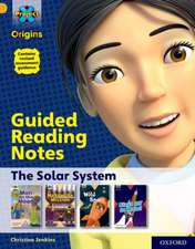 Project X Origins: Gold Book Band, Oxford Level 9: The Solar System: Guided reading notes