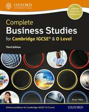 Complete Business Studies for Cambridge IGCSE® and O Level  (Third Edition)