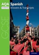 AQA GCSE Spanish: Key Stage Four: AQA GCSE Spanish Foundation Answers & Transcripts