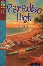 Oxford Reading Tree TreeTops Fiction: Level 15: Paradise High