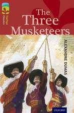 Oxford Reading Tree TreeTops Classics: Level 15: The Three Musketeers