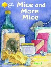 Oxford Reading Tree: Levels 8-11: Jackdaws: Mice and More Mice (Pack 3)