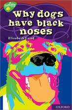 Oxford Reading Tree: Level 15: TreeTops Myths and Legends: Why Dogs Have Black Noses