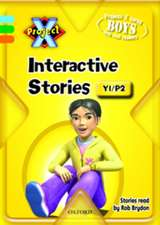 Project X: Year 1/P2: Interactive Stories CD-ROM Unlimited User