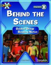 Project X: Grey: Behind the Scenes: Guided Reading Notes