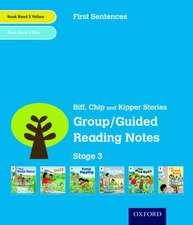 Oxford Reading Tree: Level 3: First Sentences: Group/Guided Reading Notes