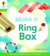 Oxford Reading Tree: Level 2: Floppy's Phonics Non-Fiction: Make a Ring Box