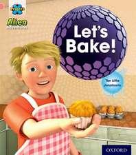 Project X: Alien Adventures: Pink:Let's Bake!