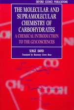 The Molecular and Supramolecular Chemistry of Carbohydrates: Chemical Introduction to the Glycosciences