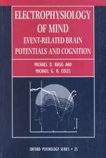 Electrophysiology of Mind: Event-related Brain Potentials and Cognition