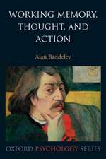Working Memory, Thought, and Action
