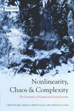 Nonlinearity, Chaos, and Complexity: The Dynamics of Natural and Social Systems