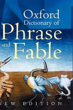 Oxford Dictionary of Phrase and Fable