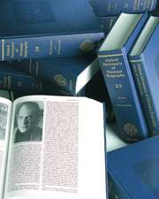 Oxford Dictionary of National Biography: In Association with the British Academy