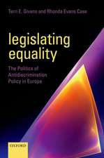 Legislating Equality: The Politics of Antidiscrimination Policy in Europe