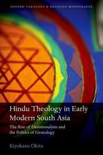 Hindu Theology in Early Modern South Asia: The Rise of Devotionalism and the Politics of Genealogy