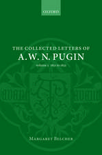 The Collected Letters of A. W. N. Pugin: Volume V: 1851-1852