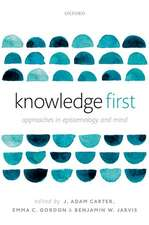 Knowledge First: Approaches in Epistemology and Mind