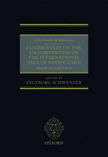 Schlechtriem & Schwenzer: Commentary on the UN Convention on the International Sale of Goods
