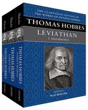 Thomas Hobbes: Leviathan: The English and Latin Texts (Clarendon Edition of the Works of Thomas Hobbes)