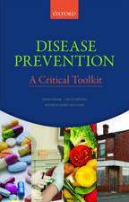 Disease Prevention: A Critical Toolkit
