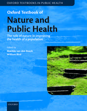 Oxford Textbook of Nature and Public Health: The role of nature in improving the health of a population