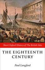 The Eighteenth Century: 1688-1815