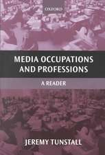 Media Occupations and Professions: A Reader