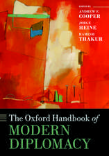 The Oxford Handbook of Modern Diplomacy
