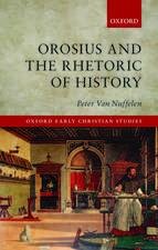 Orosius and the Rhetoric of History