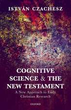 Cognitive Science and the New Testament: A New Approach to Early Christian Research