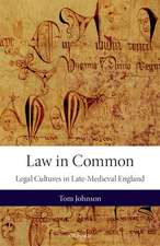 Law in Common: Legal Cultures in Late-Medieval England
