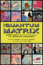 The Quantum Matrix