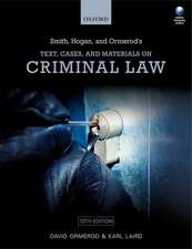 Smith, Hogan, & Ormerod's Text, Cases, & Materials on Criminal Law