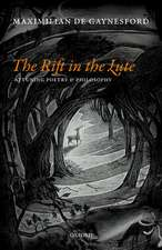 The Rift in The Lute: Attuning Poetry and Philosophy