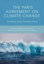The Paris Agreement on Climate Change: Analysis and Commentary