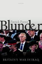 Blunder: Britain's War in Iraq