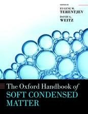 The Oxford Handbook of Soft Condensed Matter
