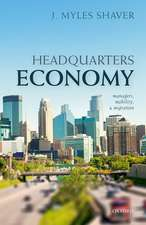 Headquarters Economy: Managers, Mobility, and Migration