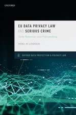 EU Data Privacy Law and Serious Crime: Data Retention and Policymaking