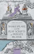 Shakespeare and the Play Scripts of Private Prayer